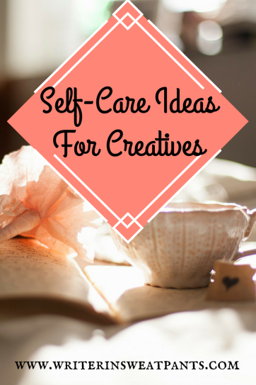 Self-Care Ideas For Creatives (1)