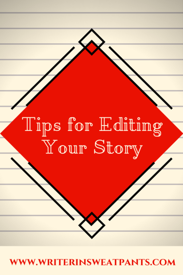 Tips for Editing Your Story (1)