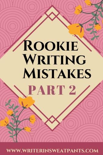 rookie writing mistakes part 2.jpg